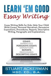 Learn'em Good Essay Writing