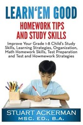 Learn'em Good Homework Tips and Study Skills