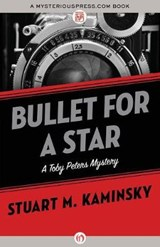 Bullet for a Star | Stuart M Kaminsky |