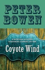 Coyote Wind | Peter Bowen |