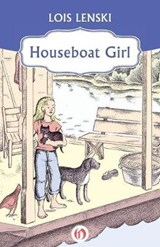 Houseboat Girl | Lois Lenski |