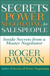 Secrets of Power Negotiating for Salespeople | Roger Dawson |