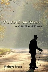 The Road Not Taken | Robert Frost |