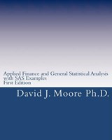 Applied Finance and General Statistical Analysis | Moore, David J., Ph.d. |