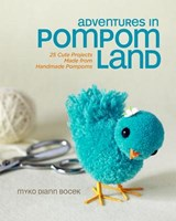 Adventures in Pompom Land | Myko Diann Bocek |