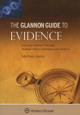 Glannon Guide to Evidence | Michael Avery |