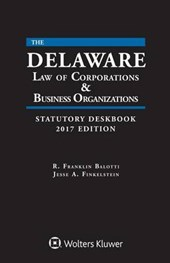 Delaware Law of Corporations and Business Organizations Statutory Deskbook