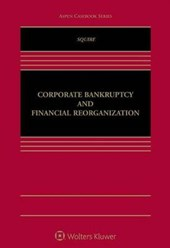 Corporate Bankruptcy and Financial Reorganization | Richard Squire |