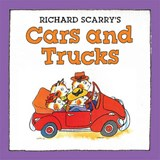 Richard Scarry's Cars and Trucks | Richard Scarry |