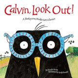 Calvin, Look Out! | Jennifer Berne |