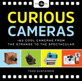 Curious Cameras | Todd Gustavson; George Eastman House |