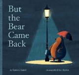 But the Bear Came Back | Tammi Sauer |