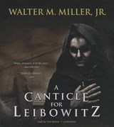 A Canticle for Leibowitz | Miller, Walter M., Jr. |