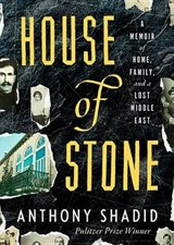House of Stone | Anthony Shadid |