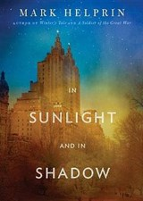 In Sunlight and in Shadow | Mark Helprin |