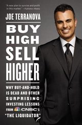 Buy High, Sell Higher | Joe Terranova |