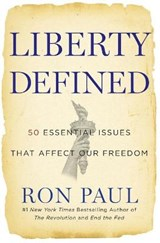 Liberty Defined | Ron Paul |