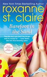 Barefoot in the Sand | Roxanne St. Claire |