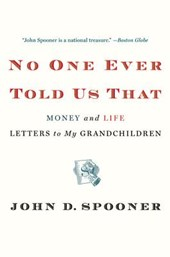 No One Ever Told Us That | John D. Spooner |