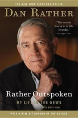Rather Outspoken | Dan Rather |