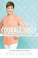Living Courageously | Joyce Meyer |
