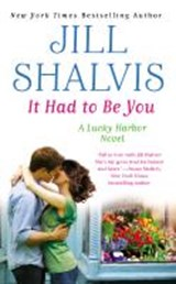 It Had to Be You | Jill Shalvis |