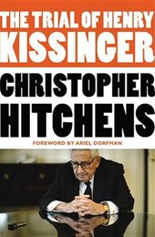 The Trial of Henry Kissinger | Christopher Hitchens |