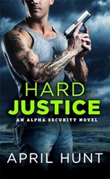 Hard Justice | April Hunt |