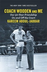 Coach Wooden and Me | Kareem Abdul-Jabbar |