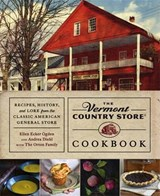 The Vermont Country Store Cookbook | Ogden, Ellen Ecker ; Diehl, Andrea |