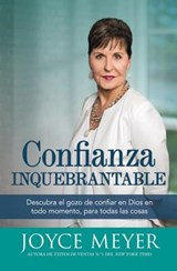 Confianza Inquebrantable | Joyce Meyer |