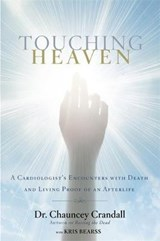 Touching Heaven | Chauncey W. Crandall |