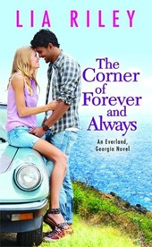 The Corner of Forever and Always | Lia Riley |