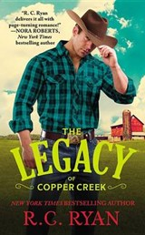 The Legacy of Copper Creek | R. C. Ryan |