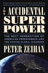 The Accidental Superpower | Peter Zeihan |