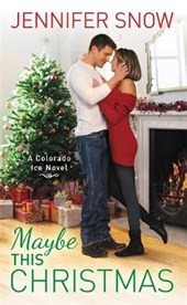 Maybe This Christmas | Jennifer Snow |