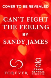 Can't Fight the Feeling | Sandy James |