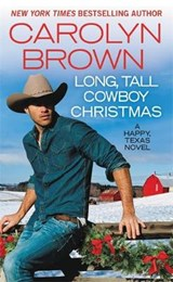 Long, Tall Cowboy Christmas | Carolyn Brown |