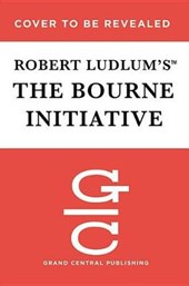 Robert Ludlum's The Bourne Initiative | Eric Lustbader |