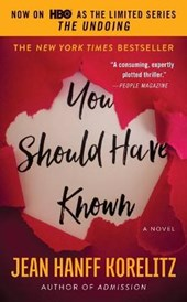 You Should Have Known | Jean Hanff Korelitz |