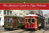 The Streetcar Guide to New Orleans | Hampton, Earl, W., Jr. |