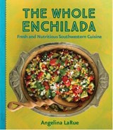 The Whole Enchilada | Angelina Larue |