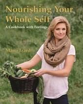 Nourishing Your Whole Self