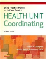 Skills Practice Manual for LaFleur Brooks' Health Unit Coord | Elaine A Gillingham |