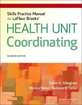 Skills Practice Manual for LaFleur Brooks' Health Unit Coord