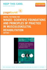 Scientific Foundations and Principles of Practice in Musculoskeletal Rehabilitation Access Card | Magee, David J. ; Zachazewski, James E. ; Quillen, William S. |