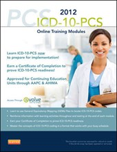 ICD-10-PCs Online Training Modules, 2012 Edition (User Guide and Access Code) | Karla R. Lovaasen |