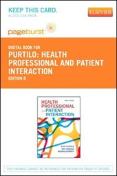 Health Professional and Patient Interaction - Pageburst E-Book on Vitalsource (Retail Access Card) | Ruth B. Purtilo |