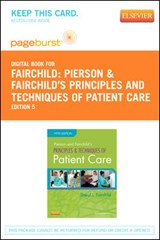 Pierson and Fairchild's Principles & Techniques of Patient Care- Pageburst E-Book on Vitalsource (Retail Access Card) | Sheryl L. Fairchild |