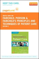 Pierson and Fairchild's Principles & Techniques of Patient Care- Pageburst E-Book on Vitalsource (Retail Access Card)